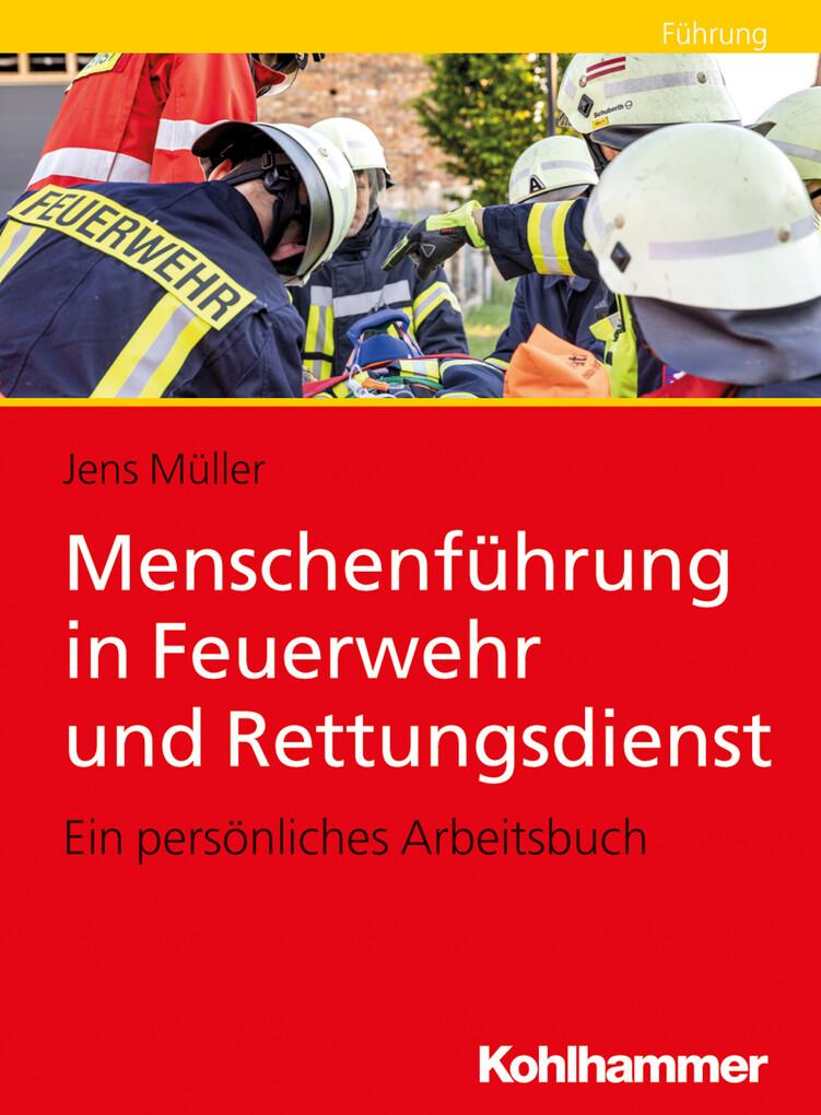 Menschenführung in Feuerwehr und Rettungsdienst als eBook