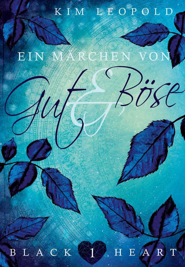 Black Heart - Band 1: Ein Märchen von Gut und Böse als eBook epub