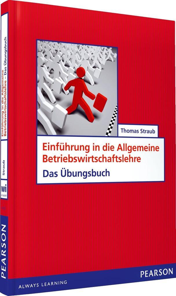 ÜB Einführung in die Allgemeine Betriebswirtschaftslehre als eBook pdf