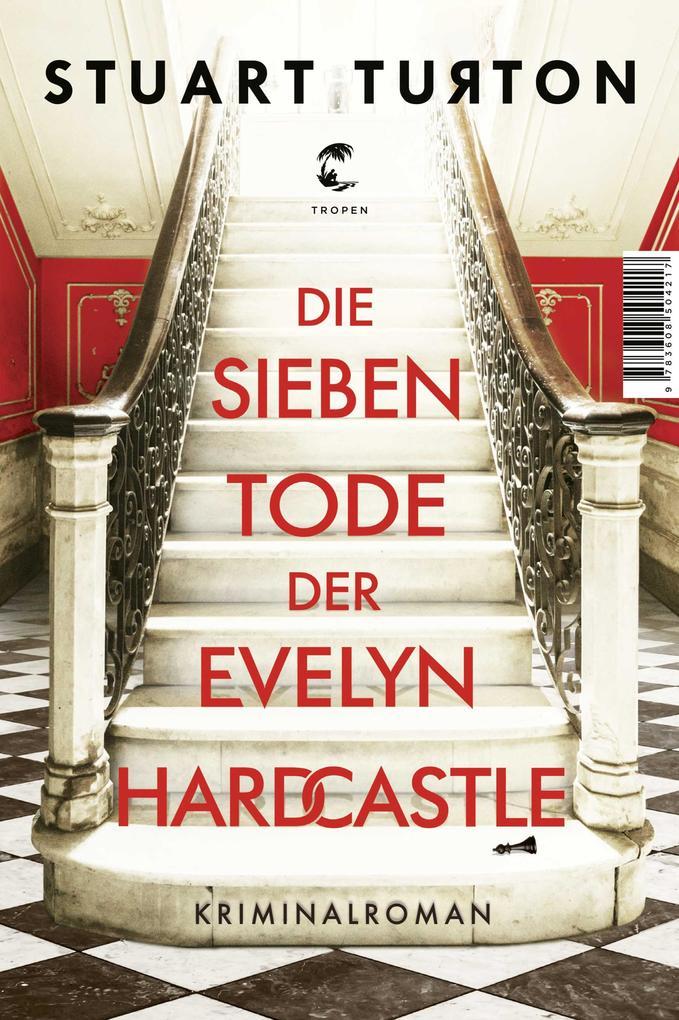 Die sieben Tode der Evelyn Hardcastle als eBook epub