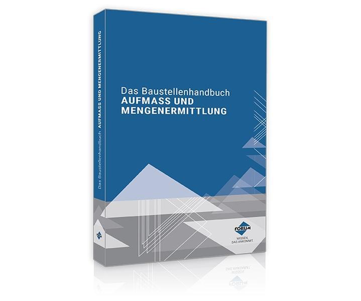 Das Baustellenhandbuch für Aufmass und Mengenermittlung als Buch (kartoniert)