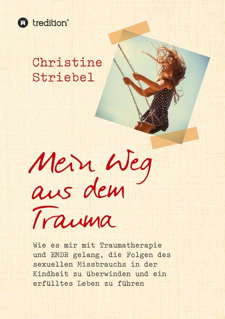 Mein Weg aus dem Trauma als Buch (kartoniert)