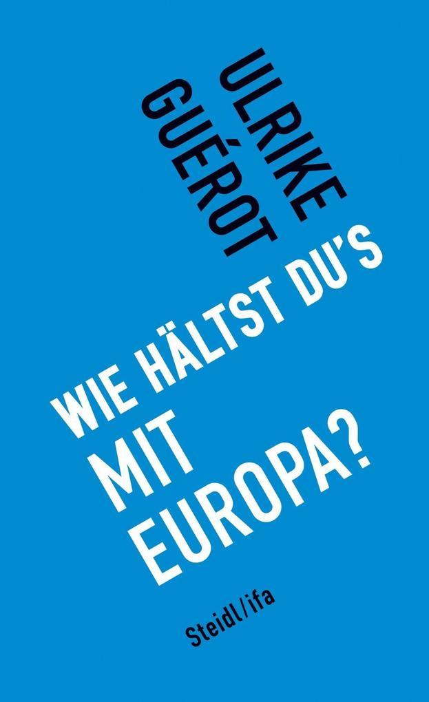 Wie hältst du's mit Europa? als eBook epub
