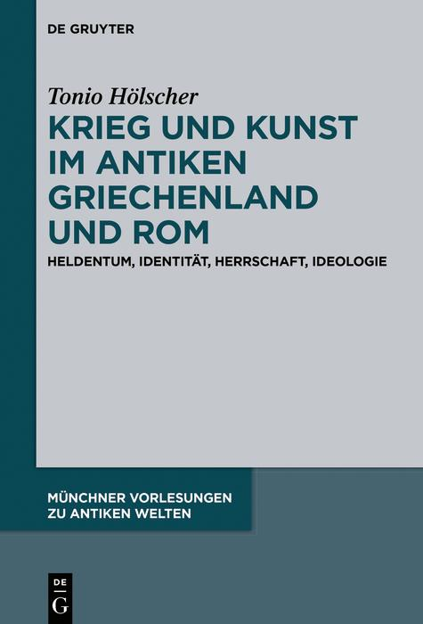 Krieg und Kunst im antiken Griechenland und Rom als eBook