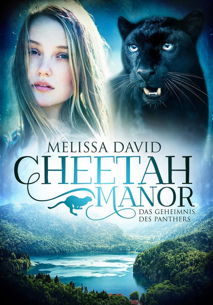 Cheetah Manor - Das Geheimnis des Panthers als eBook epub