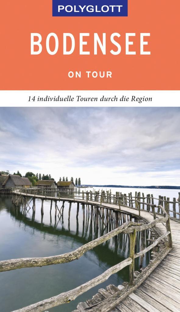POLYGLOTT on tour Reiseführer Bodensee als eBook epub
