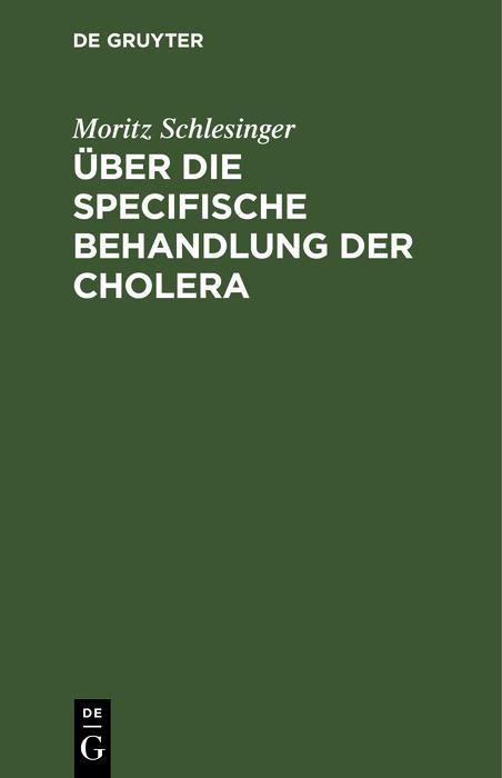 Über die specifische Behandlung der Cholera als eBook pdf