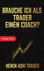 Brauche ich als Trader einen Coach?