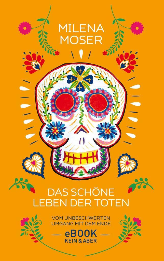 Das schöne Leben der Toten als eBook epub