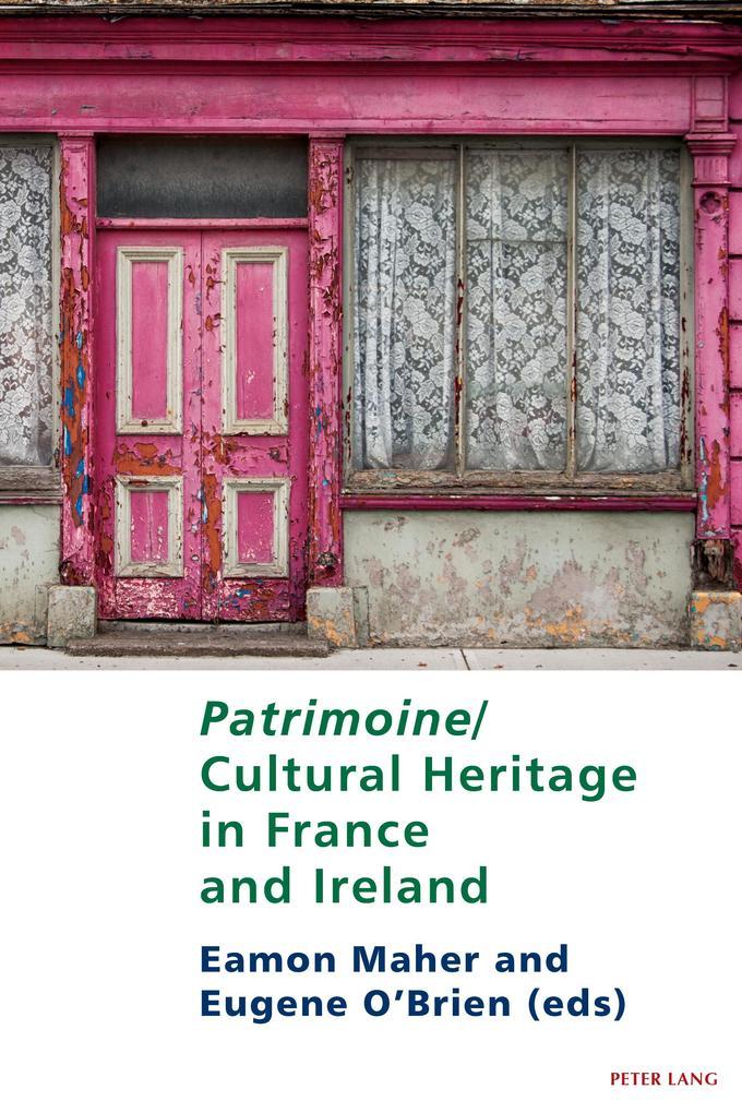 Patrimoine/Cultural Heritage in France and Ireland als eBook epub