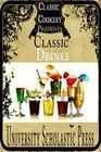 Classic Cookery Cookbooks: Classic Drinks