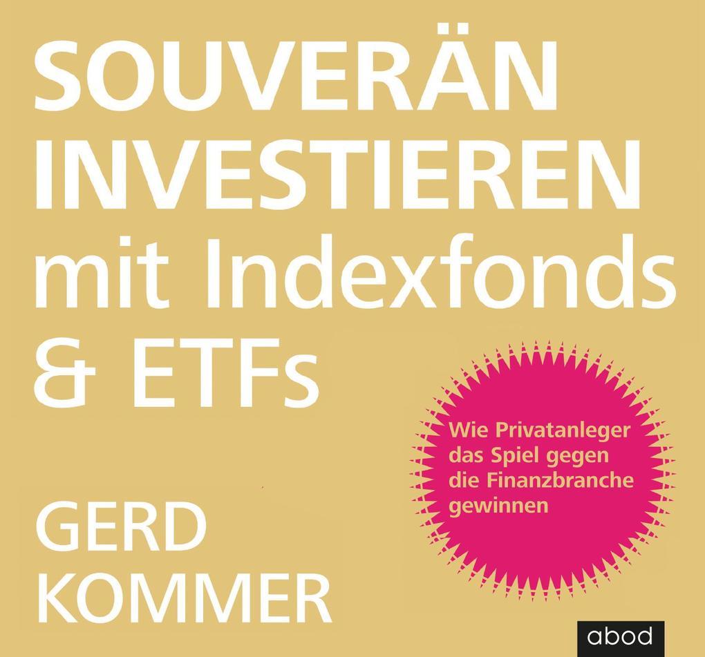 Souverän investieren mit Indexfonds und ETFs als Hörbuch CD