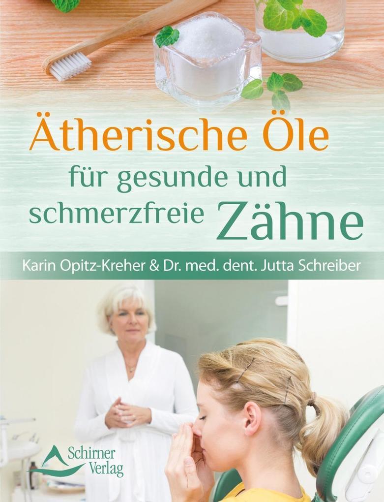 Ätherische Öle für gesunde und schmerzfreie Zähne als eBook epub