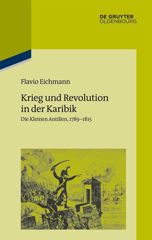 Krieg und Revolution in der Karibik als eBook epub