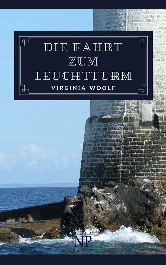 Die Fahrt zum Leuchtturm als eBook epub