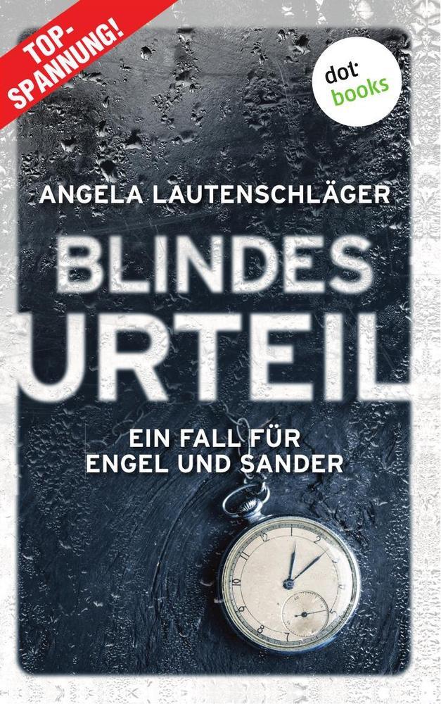 Blindes Urteil - Ein Fall für Engel und Sander 4 als Buch (kartoniert)
