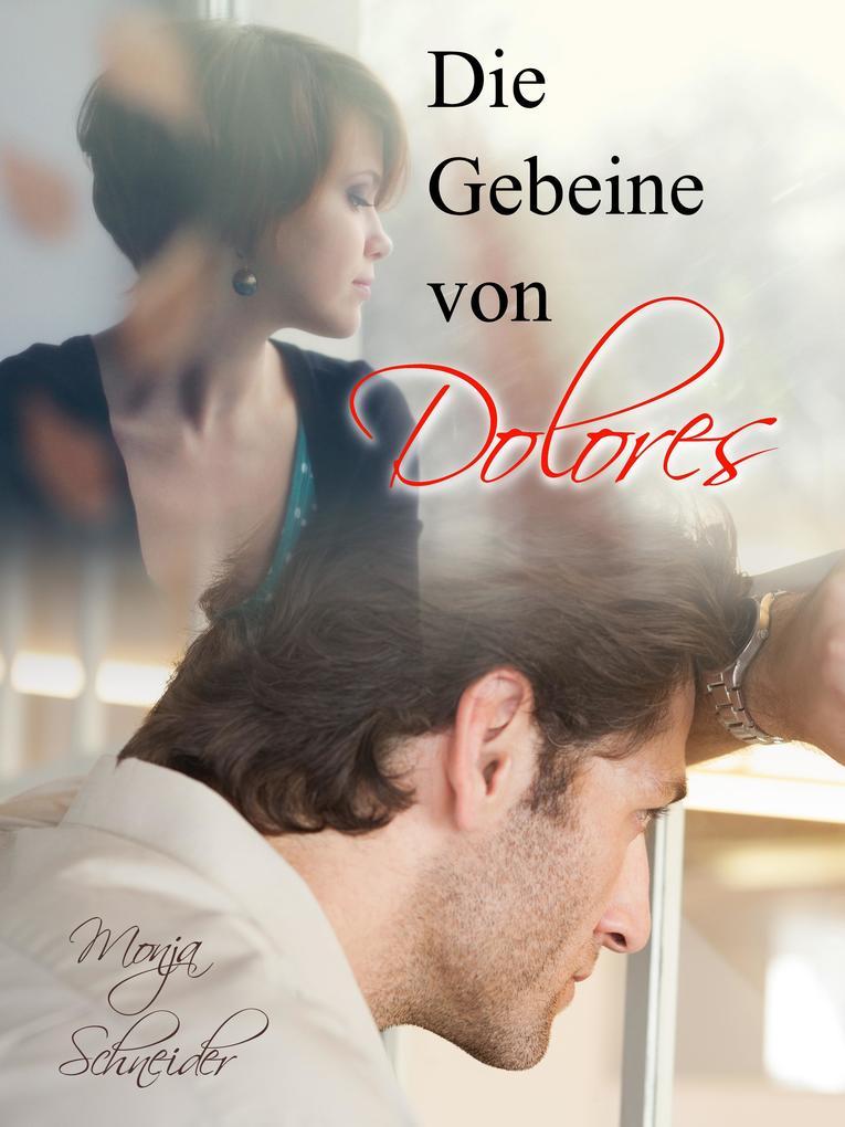Die Gebeine von Dolores als eBook epub