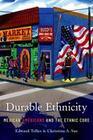 Durable Ethnicity