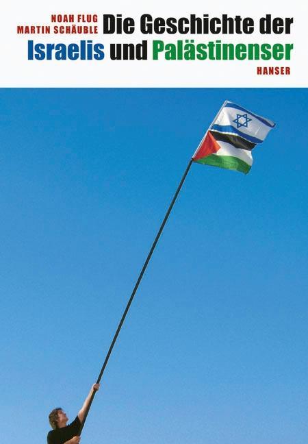 Die Geschichte der Israelis und Palästinenser als eBook epub