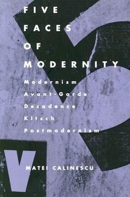 Five Faces of Modernity als Taschenbuch