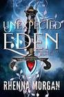Unexpected Eden (The Eden Series, #1)