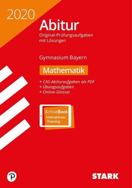 STARK Abiturprüfung Bayern 2020 - Mathematik als Buch
