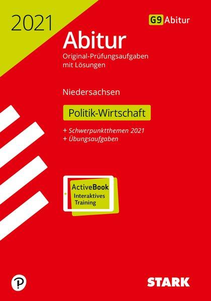 STARK Abiturprüfung Niedersachsen 2021 - Politik-Wirtschaft GA/EA als Buch