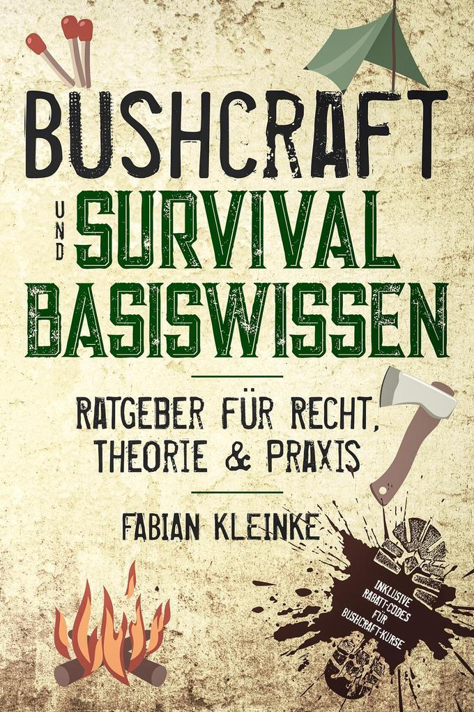 Bushcraft und Survival Basiswissen als eBook epub