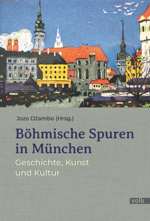 Böhmische Spuren in München als Buch (gebunden)