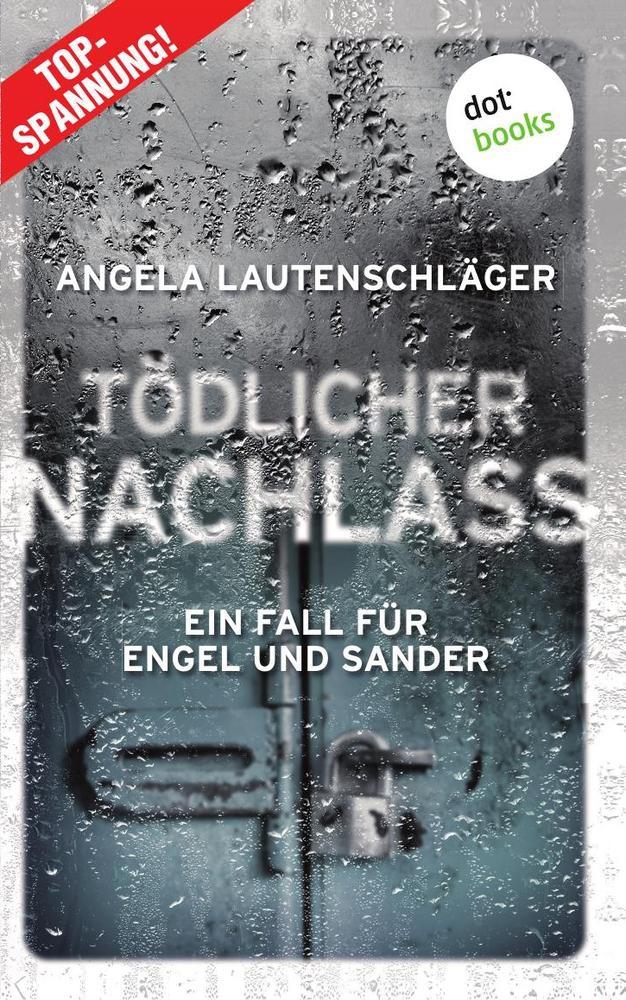Tödlicher Nachlass - Ein Fall für Engel und Sander 3 als Buch (kartoniert)