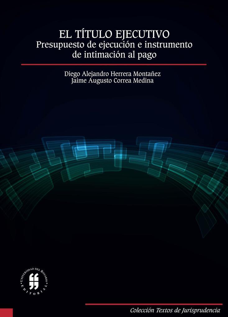 El título ejecutivo: presupuesto de ejecución e instrumento de intimación al pago als eBook pdf