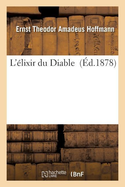 L'Élixir Du Diable als Taschenbuch