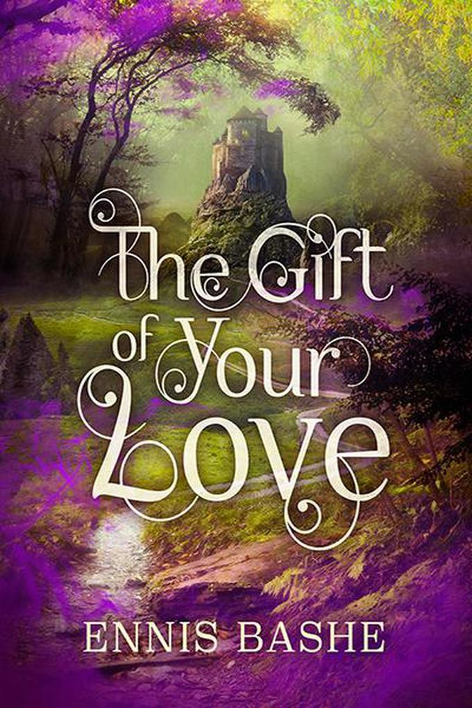 The Gift of Your Love als eBook epub