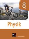 Physik 8/I Lehrbuch Realschule Bayern