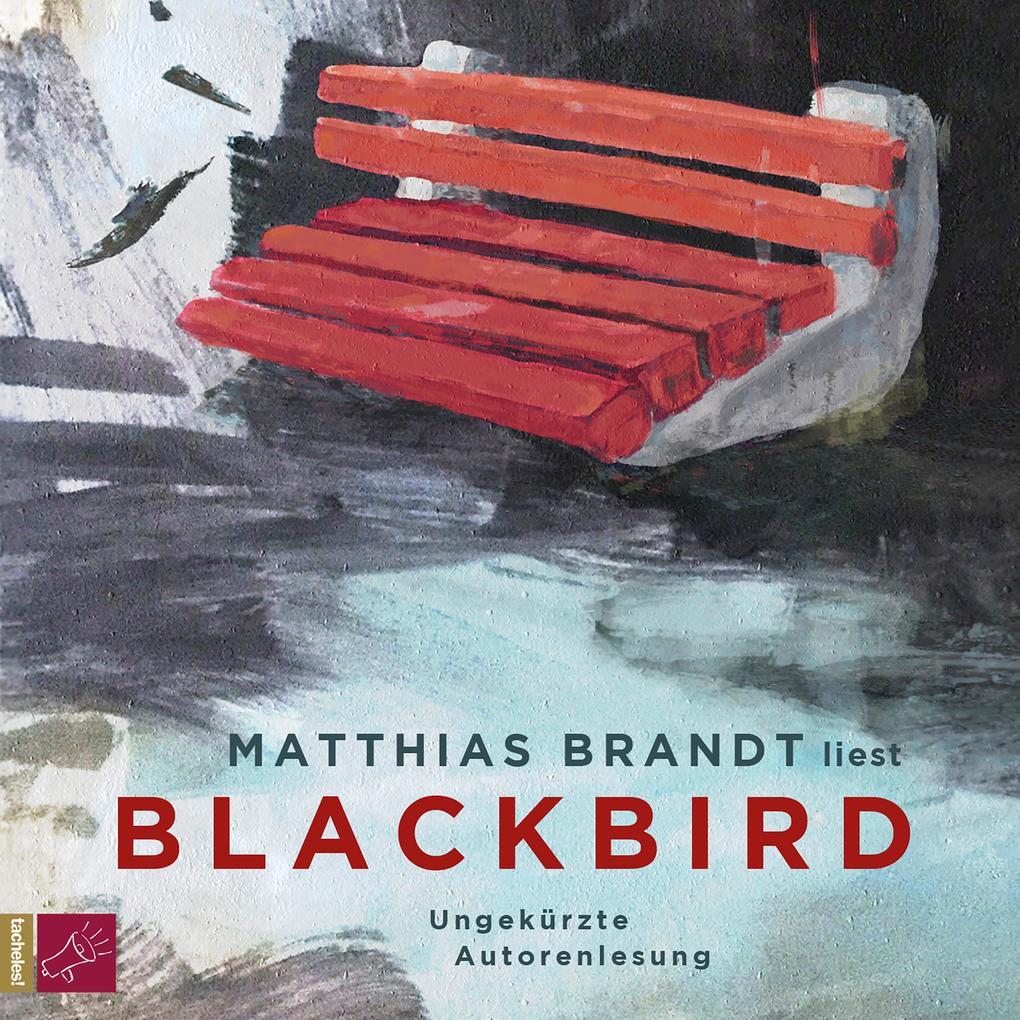 Blackbird (Ungekürzt) als Hörbuch Download