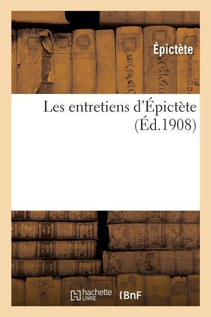 Les Entretiens d'Épictète als Taschenbuch