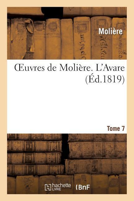 Oeuvres de Molière. Tome 7 l'Avare als Taschenbuch