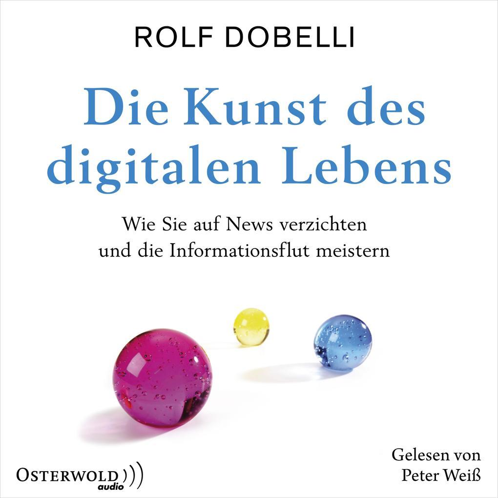 Die Kunst des digitalen Lebens als Hörbuch Download