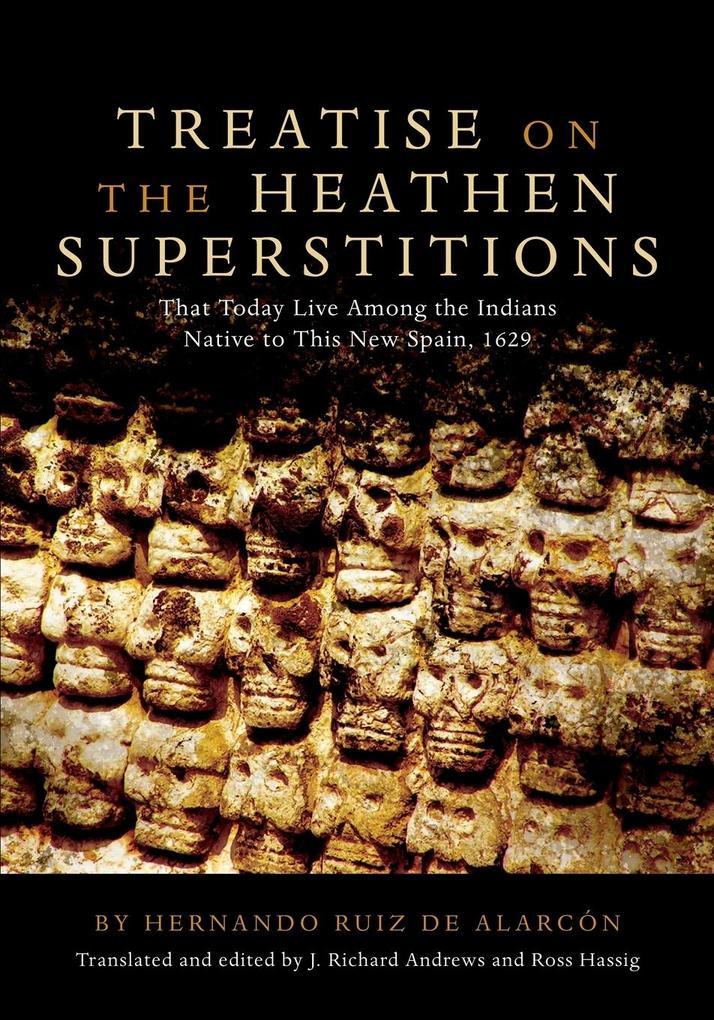 TREATISE ON THE HEATHEN SUPERSTITIONS als Taschenbuch