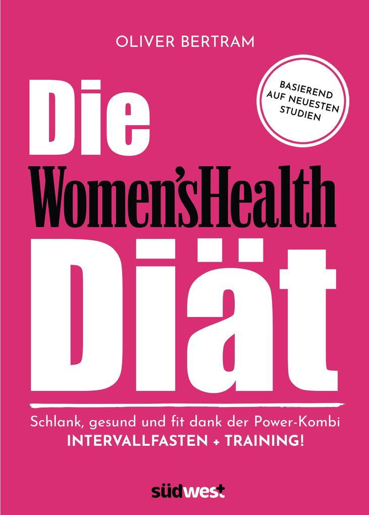 Die Women's Health Diät als eBook epub