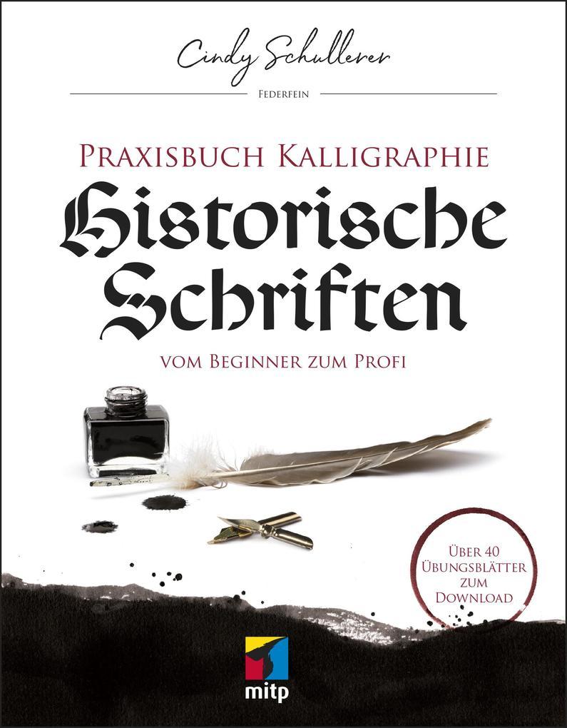 Praxisbuch Kalligraphie: Historische Schriften als Buch (kartoniert)