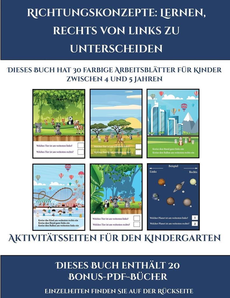 Aktivitätsseiten für den Kindergarten (Richtungskonzepte: Lernen, rechts von links zu unterscheiden): 30 farbige Arbeitsblätter. Der Preis dieses Buch als Taschenbuch