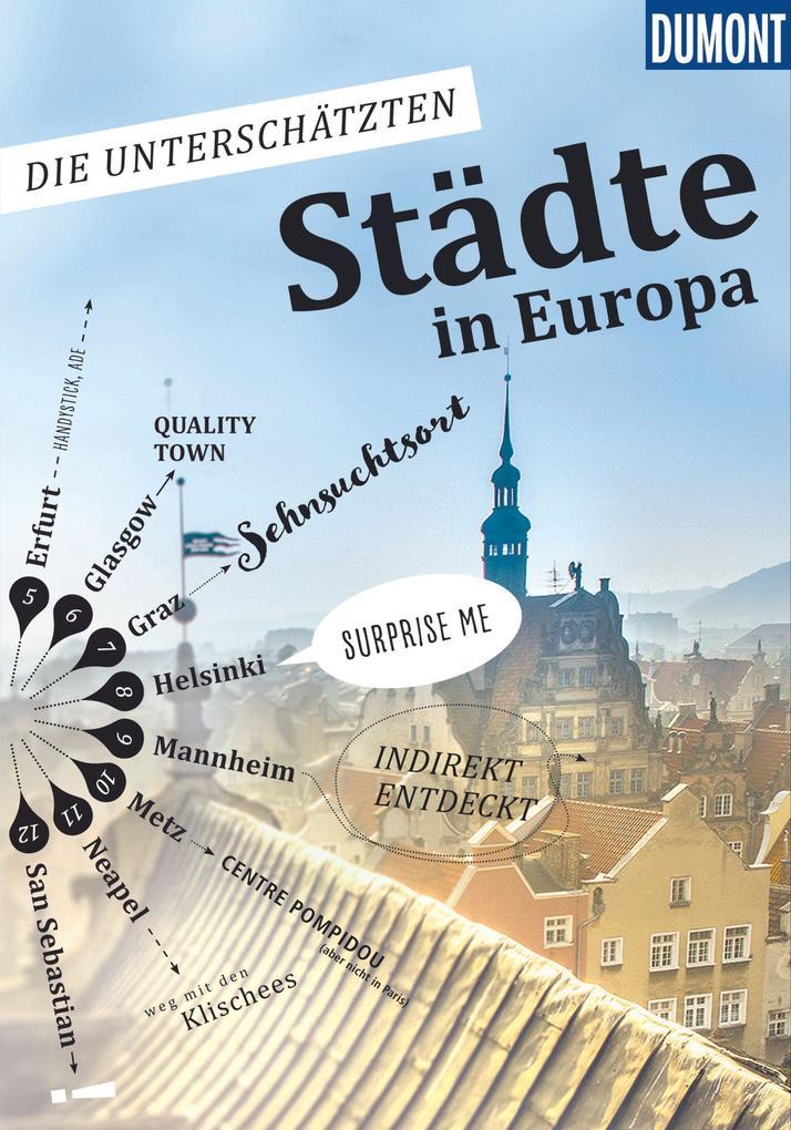 Die unterschätzten Städte in Europa als Buch (kartoniert)