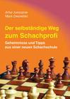 Der selbstständige Weg zum Schachprofi