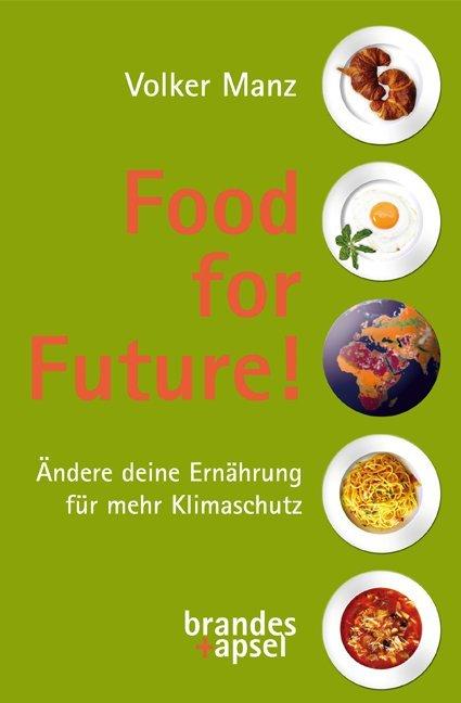 Food for Future! als Buch (kartoniert)