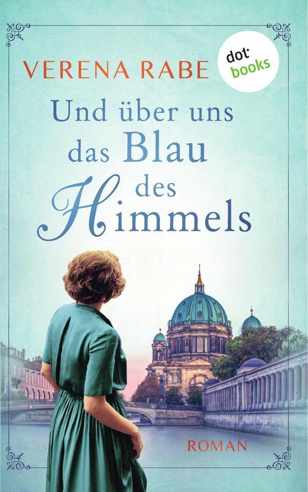 Und über uns das Blau des Himmels als Buch (kartoniert)