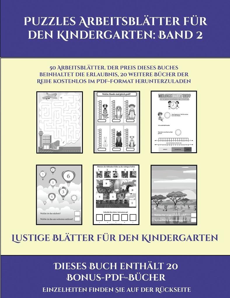 Lustige Blätter für den Kindergarten (Puzzles Arbeitsblätter für den Kindergarten: Band 2): 50 Arbeitsblätter. Der Preis dieses Buches beinhaltet die als Taschenbuch