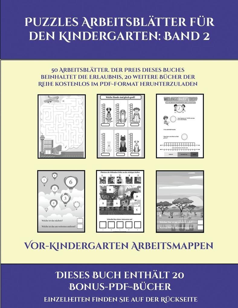 Vor-Kindergarten Arbeitsmappen (Puzzles Arbeitsblätter für den Kindergarten: Band 2): 50 Arbeitsblätter. Der Preis dieses Buches beinhaltet die Erlaub als Taschenbuch
