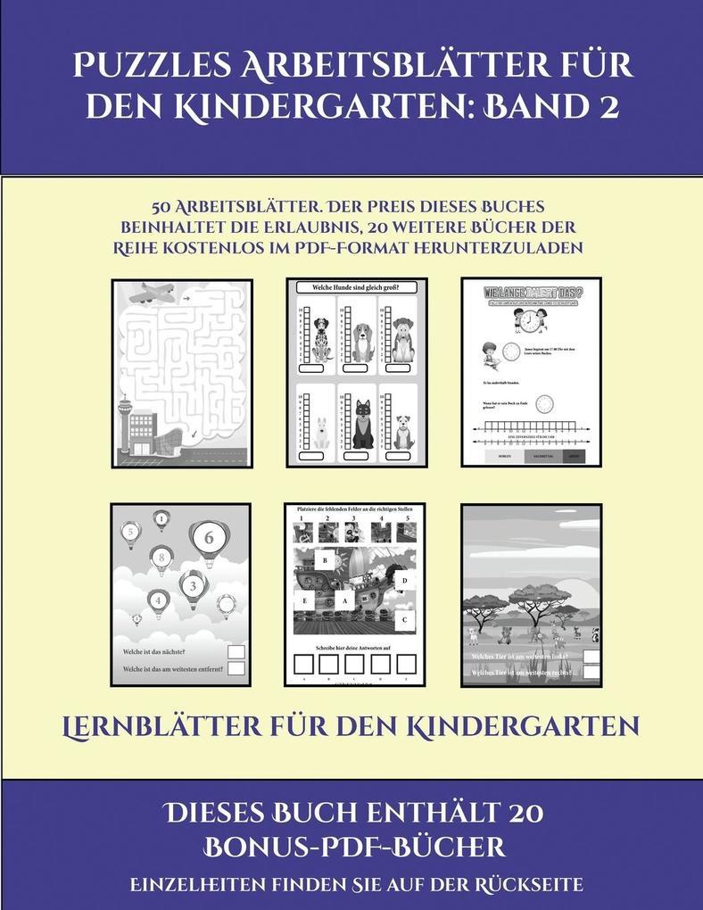 Lernblätter für den Kindergarten (Puzzles Arbeitsblätter für den Kindergarten: Band 2): 50 Arbeitsblätter. Der Preis dieses Buches beinhaltet die Erla als Taschenbuch
