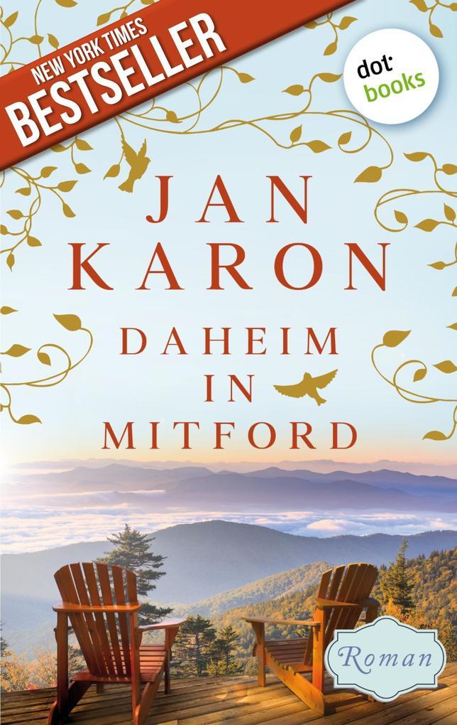 Daheim in Mitford - Die Mitford-Saga: Band 1 als eBook epub